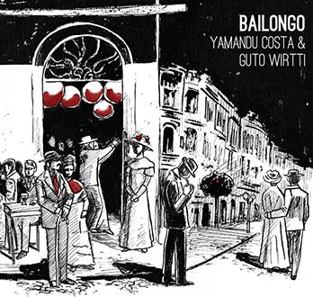 Bailongo - Yamandú Costa | Guto Wirtti