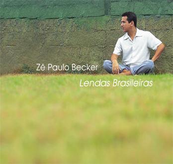Lendas Brasileiras - Zé Paulo Becker